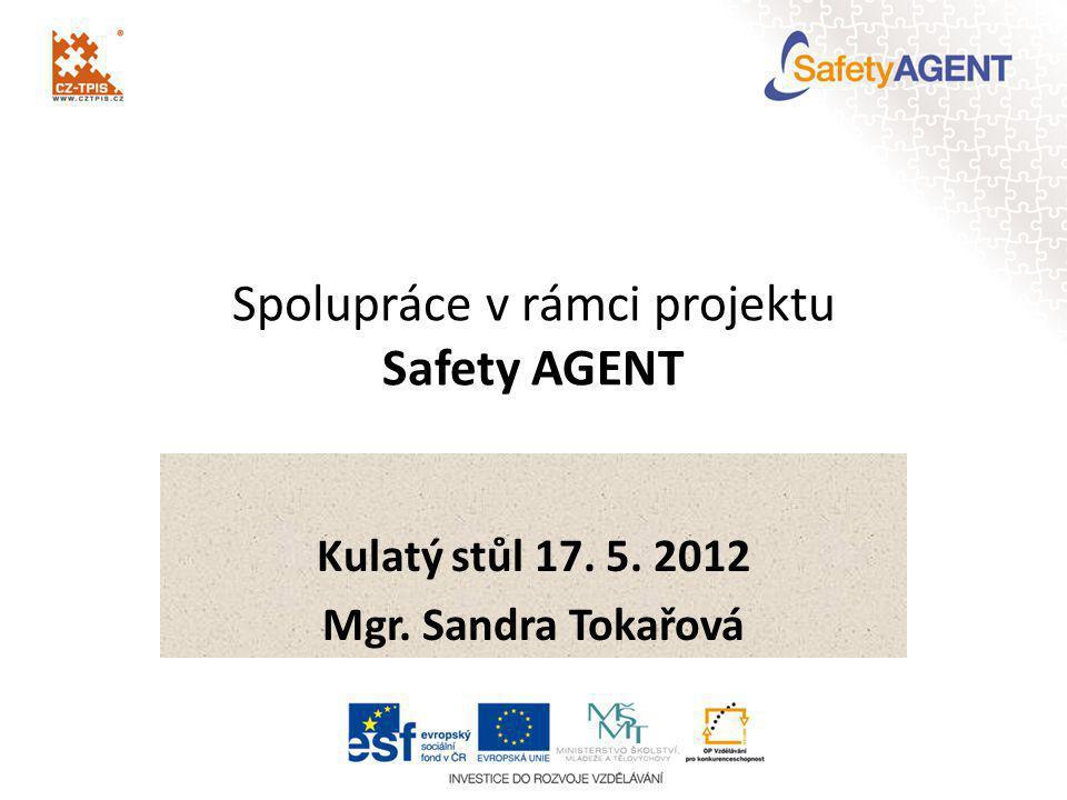 Spolupráce v rámci projektu Safety AGENT