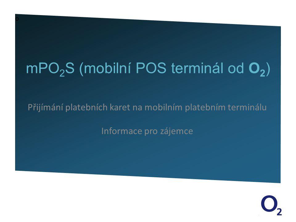 mPO2S (mobilní POS terminál od O2)