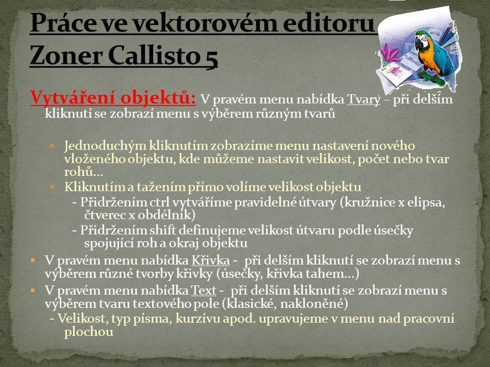 Práce ve vektorovém editoru - Zoner Callisto 5