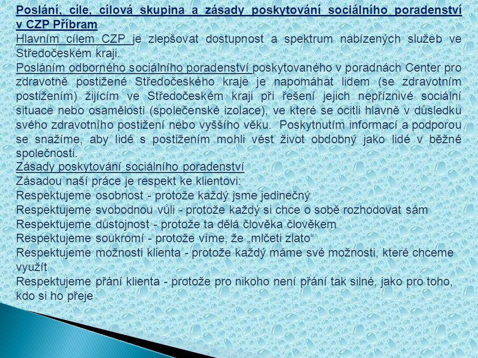 Poslání, cíle, cílová skupina a zásady poskytování sociálního poradenství v CZP Příbram