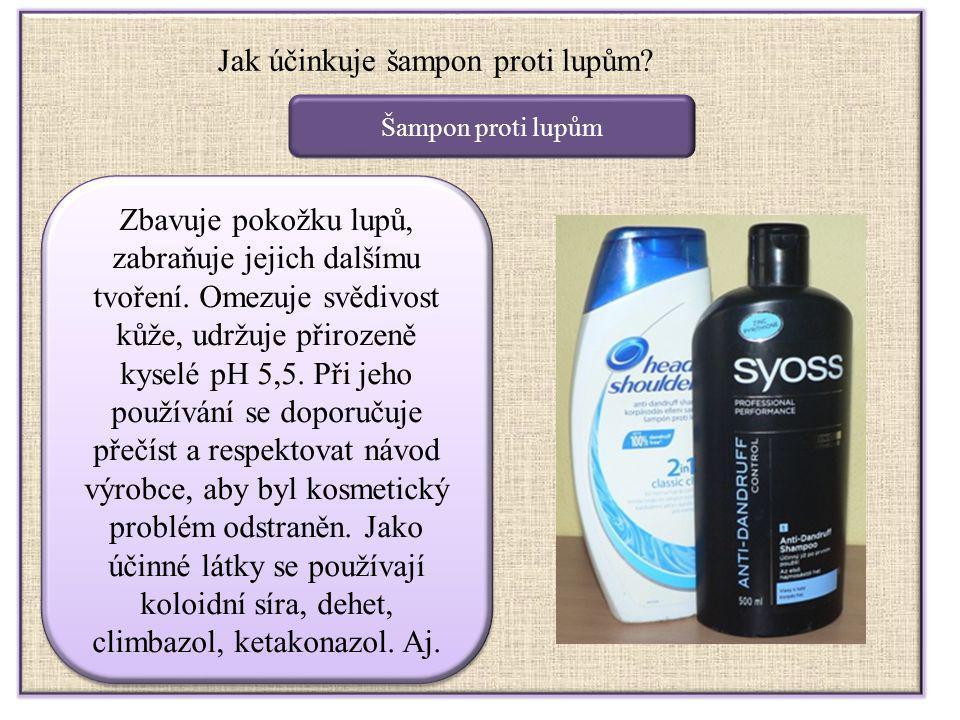 Jak účinkuje šampon proti lupům