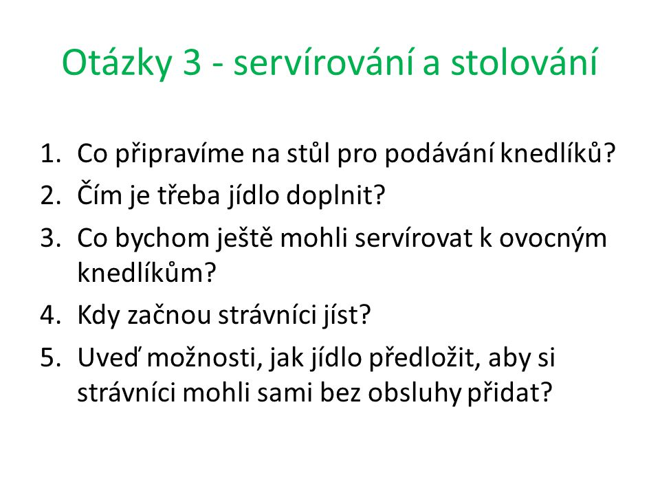Otázky 3 - servírování a stolování