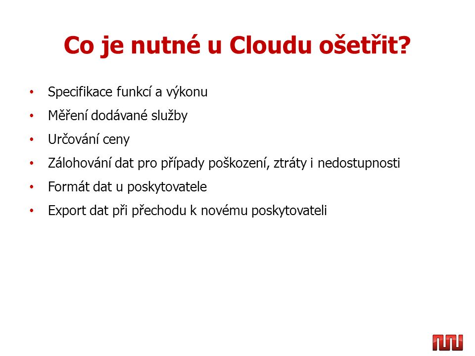 Co je nutné u Cloudu ošetřit