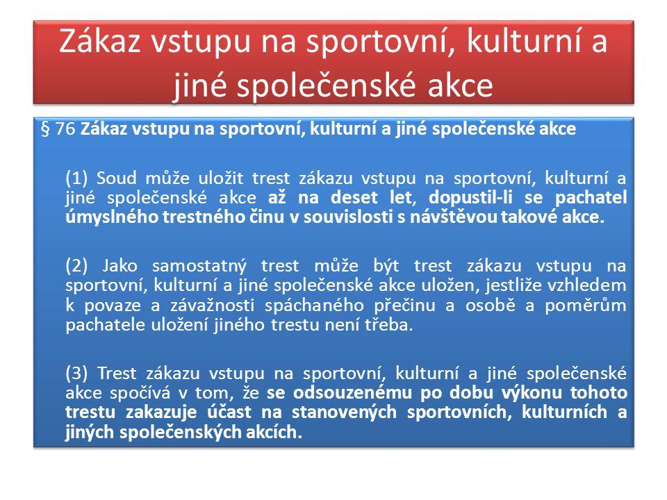 Zákaz vstupu na sportovní, kulturní a jiné společenské akce