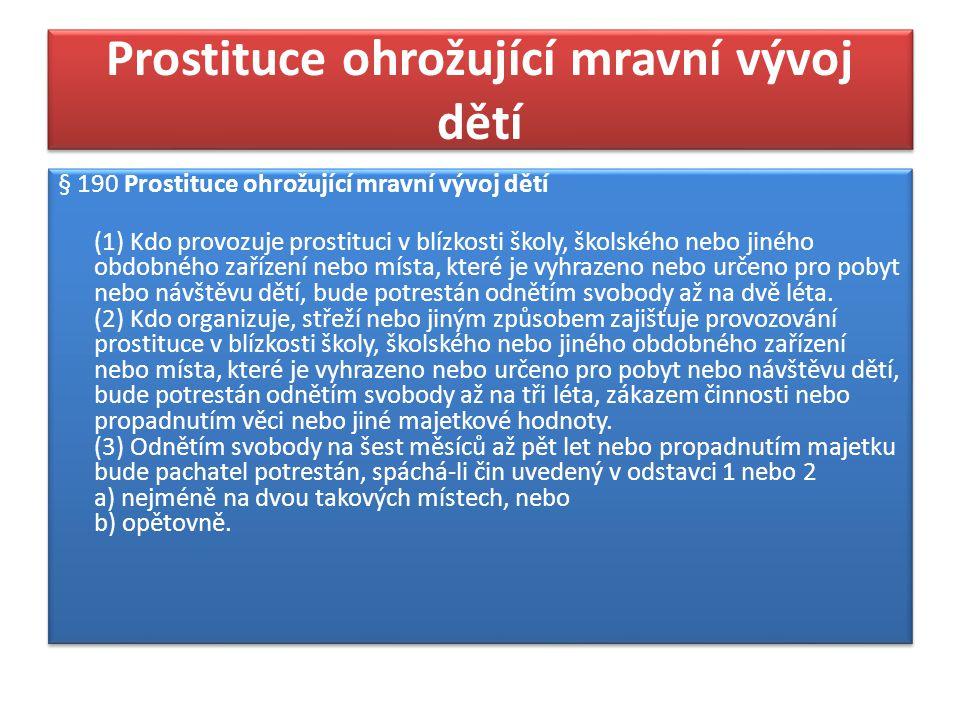Prostituce ohrožující mravní vývoj dětí