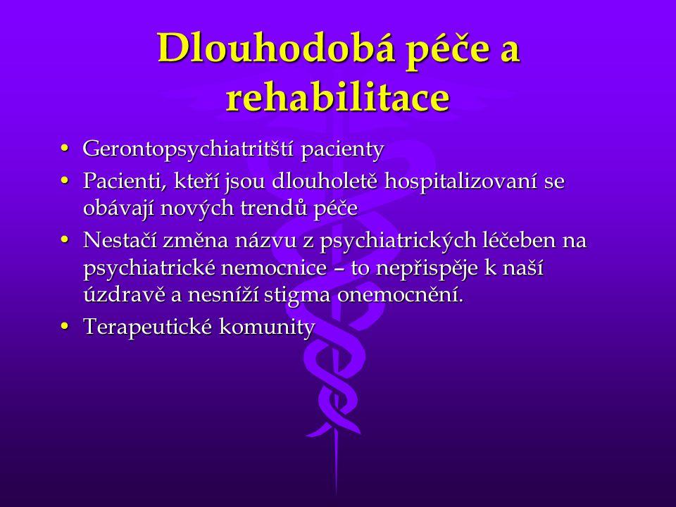 Dlouhodobá péče a rehabilitace