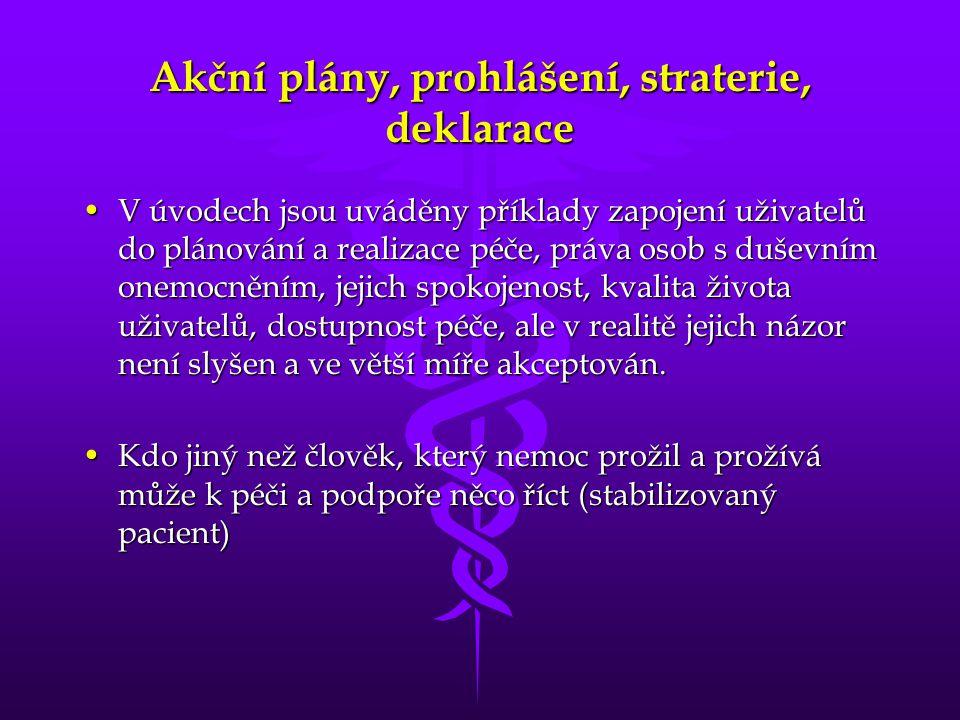 Akční plány, prohlášení, straterie, deklarace