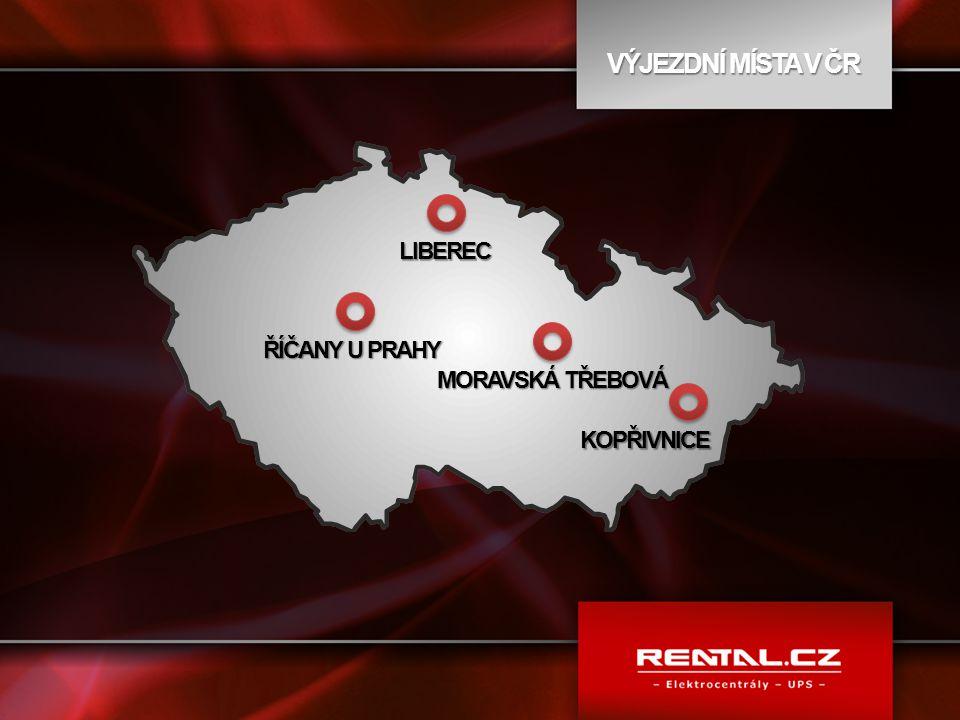 VÝJEZDNÍ MÍSTA V ČR LIBEREC ŘÍČANY U PRAHY MORAVSKÁ TŘEBOVÁ KOPŘIVNICE