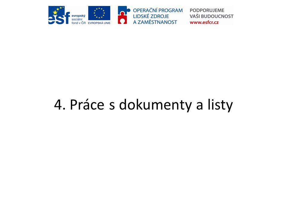 4. Práce s dokumenty a listy