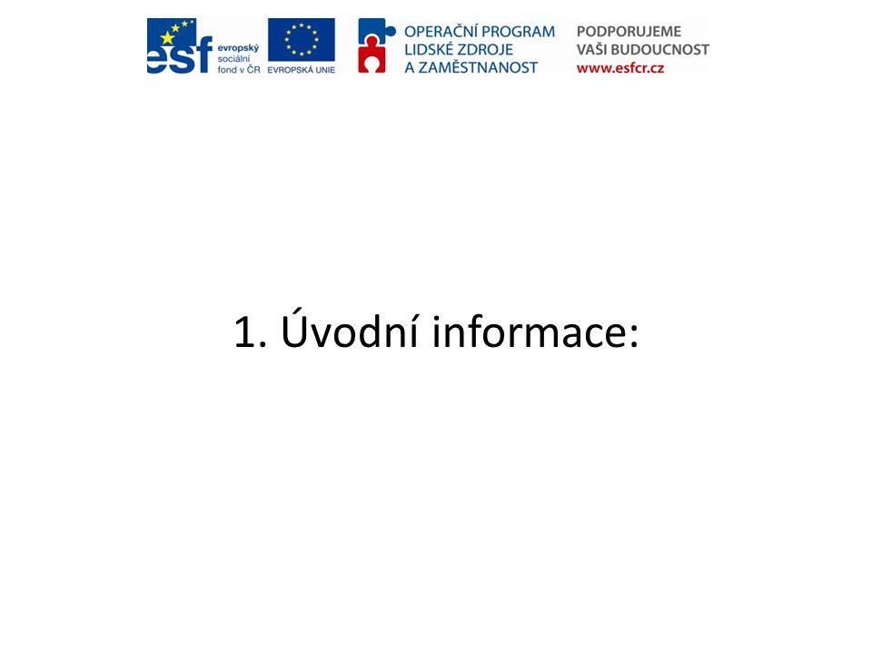 1. Úvodní informace: