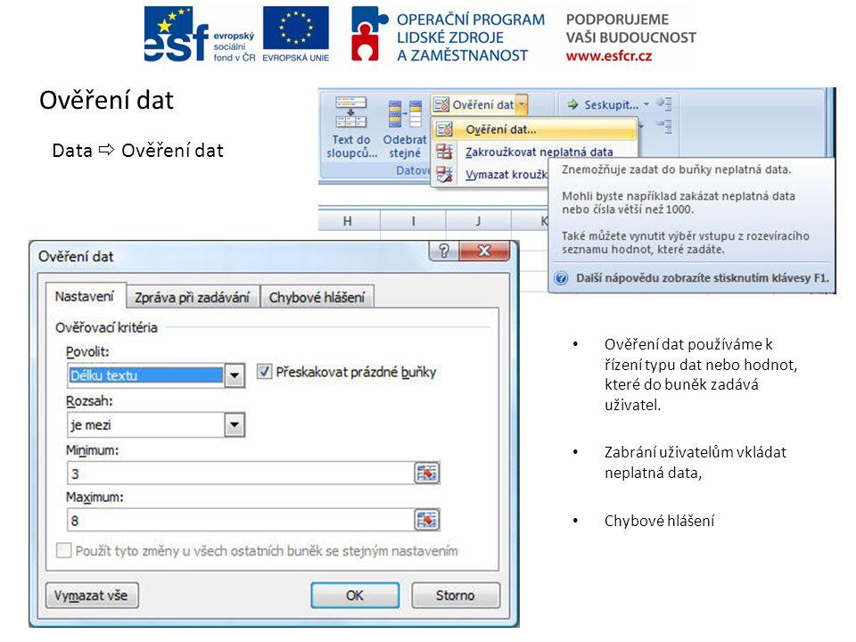 Ověření dat Data  Ověření dat
