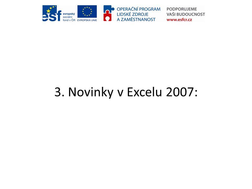 3. Novinky v Excelu 2007: