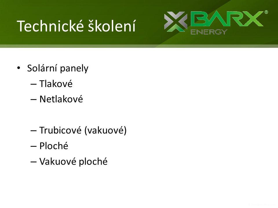 Technické školení Solární panely Tlakové Netlakové Trubicové (vakuové)