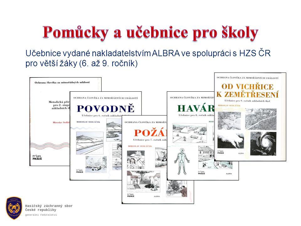 Učebnice vydané nakladatelstvím ALBRA ve spolupráci s HZS ČR pro větší žáky (6. až 9. ročník)
