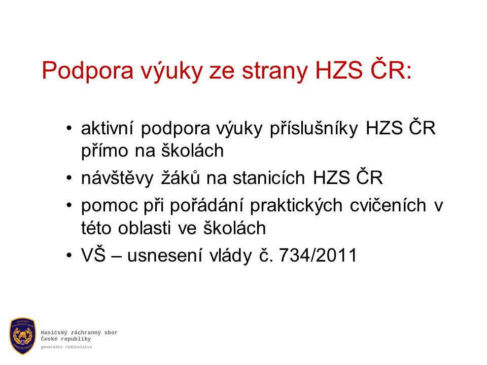 Podpora výuky ze strany HZS ČR: