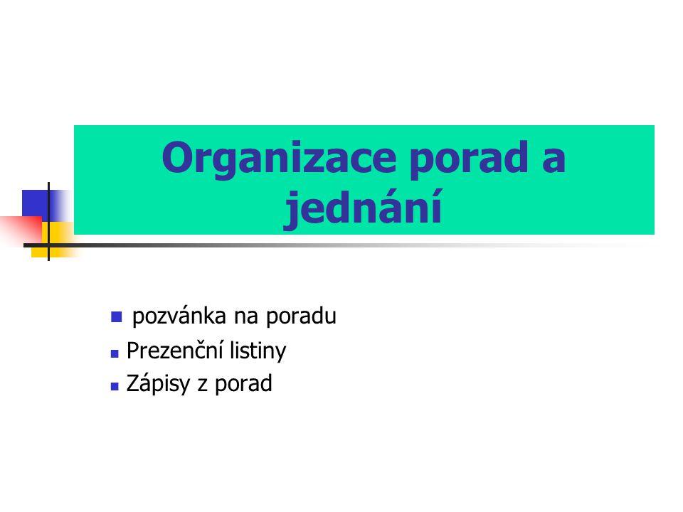 Organizace porad a jednání