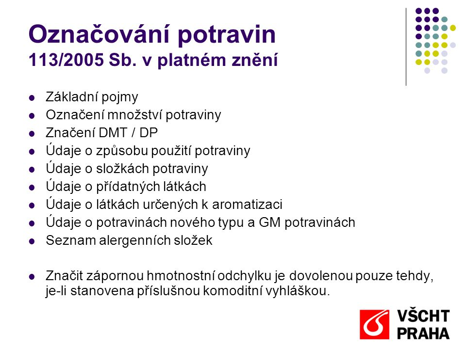 Označování potravin 113/2005 Sb. v platném znění