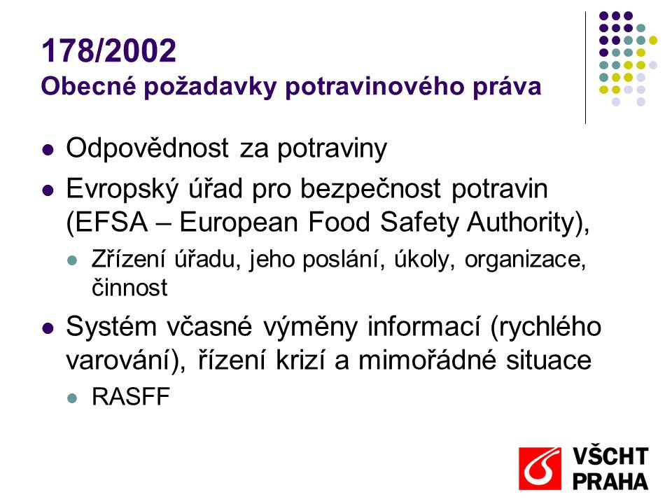178/2002 Obecné požadavky potravinového práva