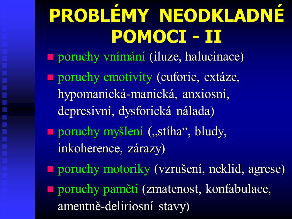 PROBLÉMY NEODKLADNÉ POMOCI - II