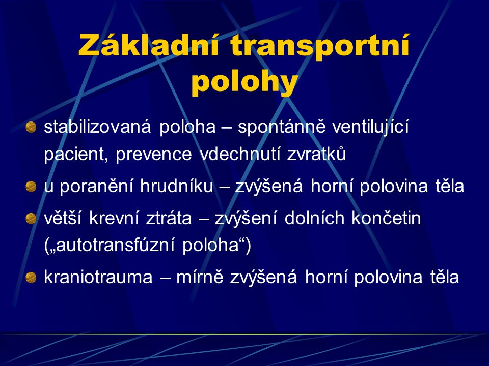 Základní transportní polohy