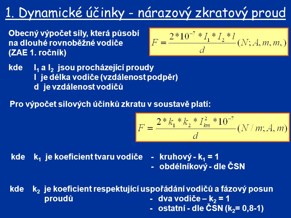 1. Dynamické účinky - nárazový zkratový proud