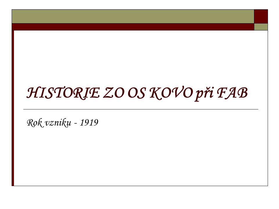 HISTORIE ZO OS KOVO při FAB