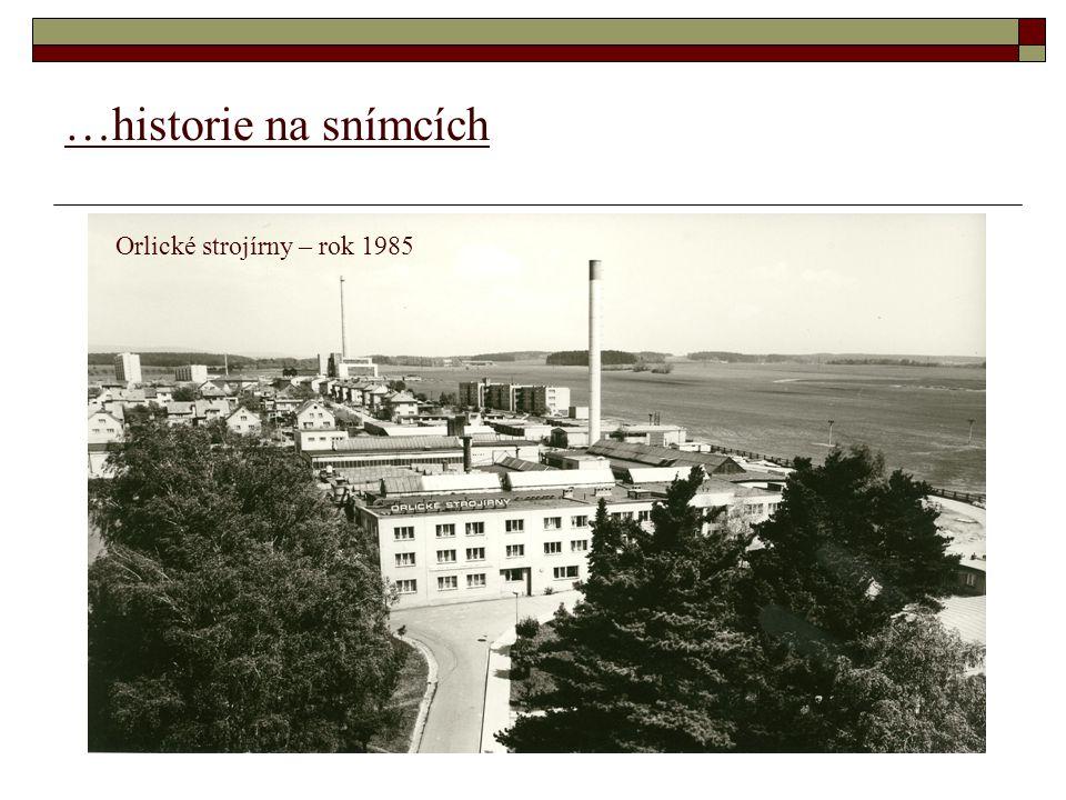 …historie na snímcích Orlické strojírny – rok 1985