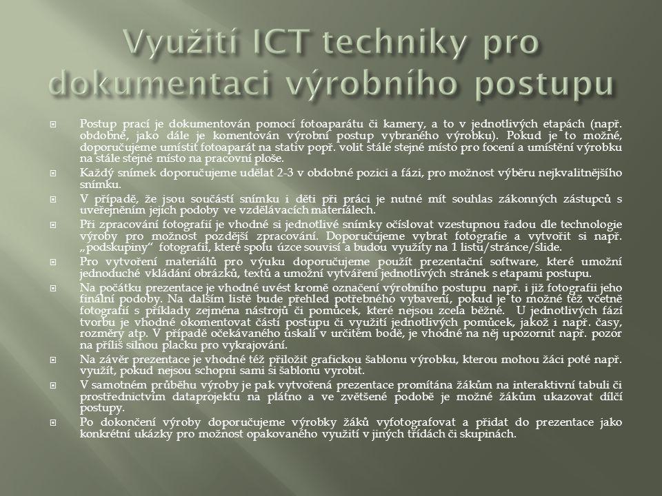 Využití ICT techniky pro dokumentaci výrobního postupu