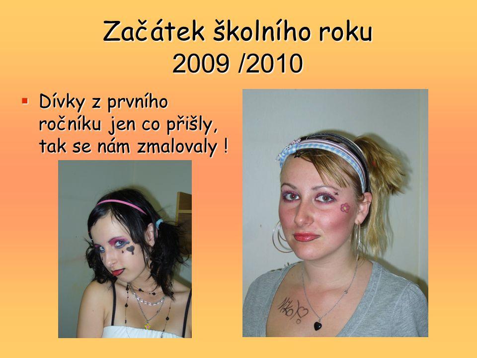 Začátek školního roku 2009 /2010