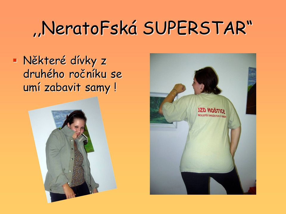,,NeratoFská SUPERSTAR