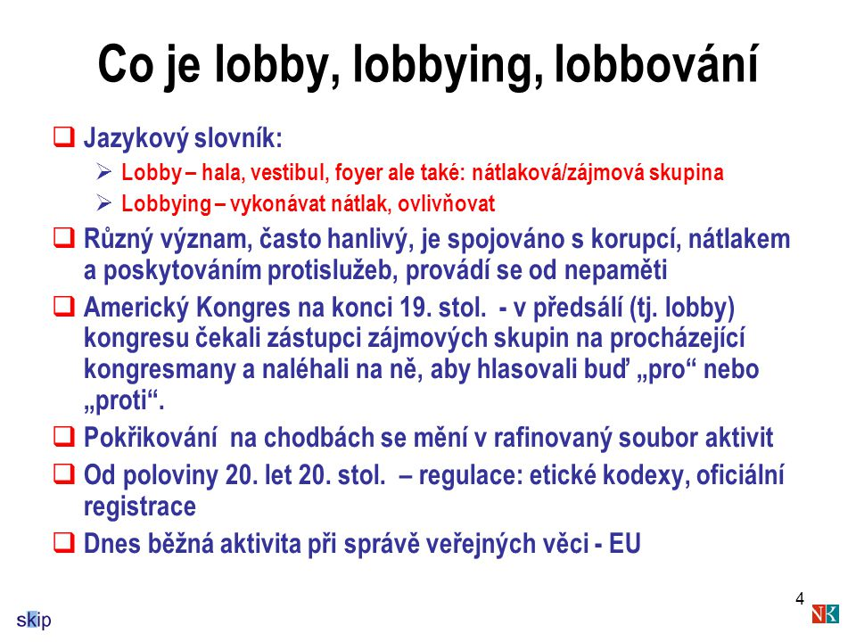 Co je lobby, lobbying, lobbování