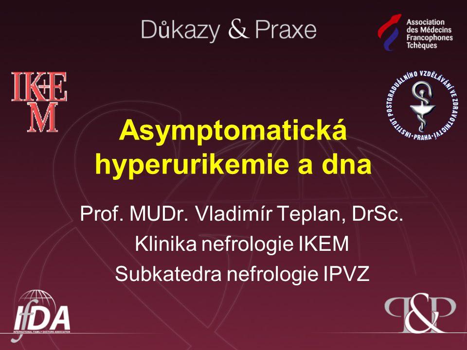 Asymptomatická hyperurikemie a dna