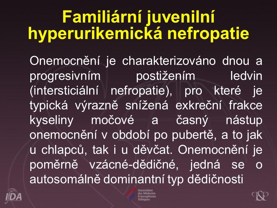 Familiární juvenilní hyperurikemická nefropatie