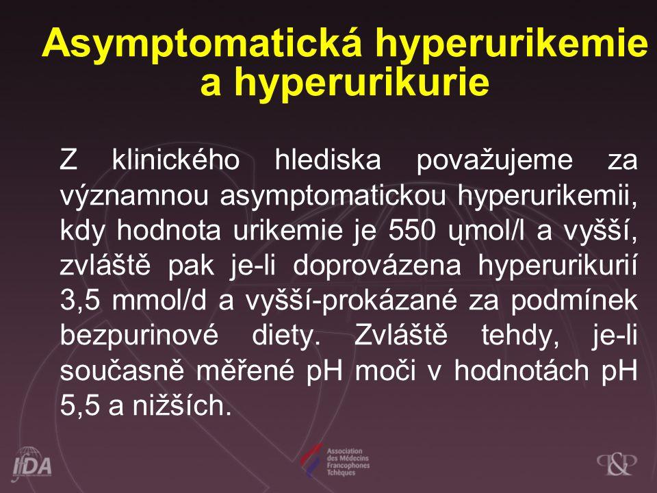 Asymptomatická hyperurikemie a hyperurikurie