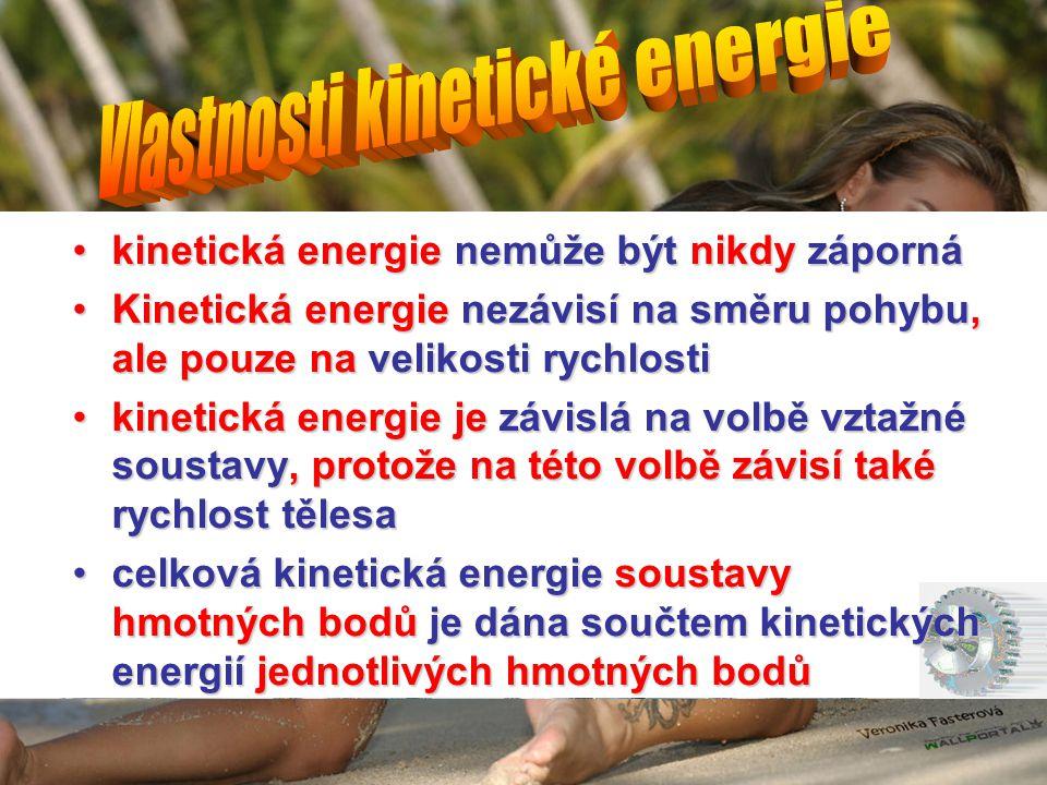 Vlastnosti kinetické energie