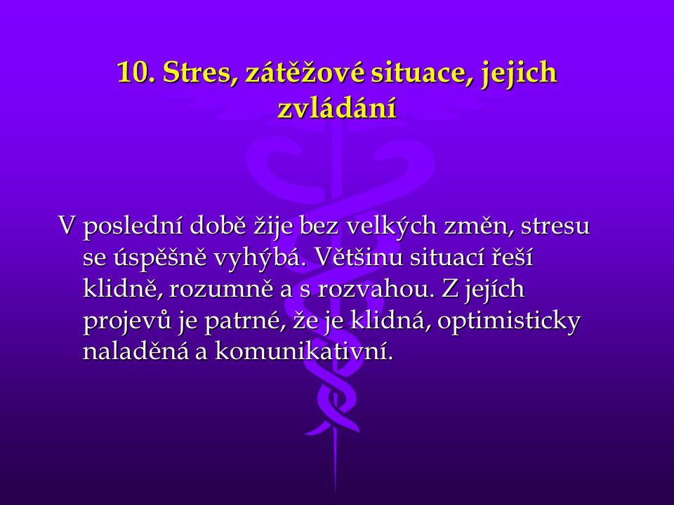 10. Stres, zátěžové situace, jejich zvládání