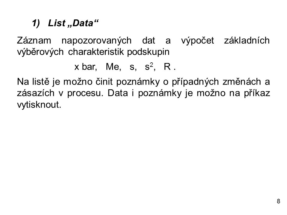 """1) List """"Data Záznam napozorovaných dat a výpočet základních výběrových charakteristik podskupin."""