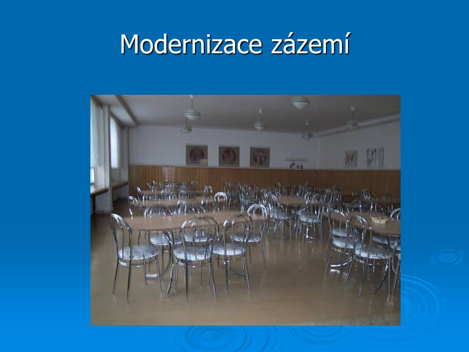 Modernizace zázemí