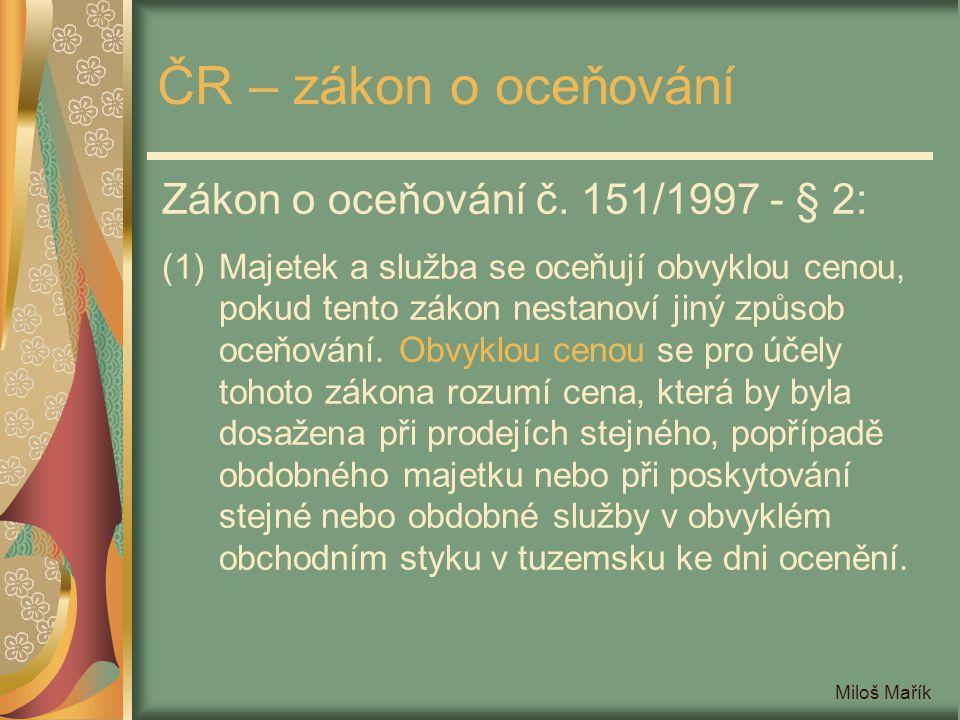 ČR – zákon o oceňování Zákon o oceňování č. 151/1997 - § 2: