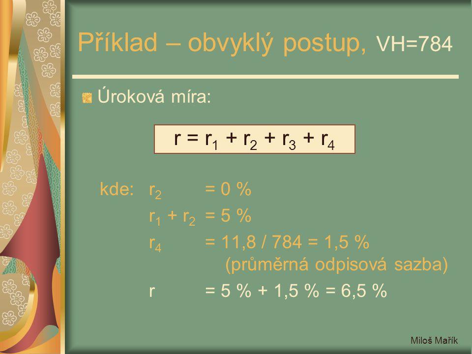 Příklad – obvyklý postup, VH=784