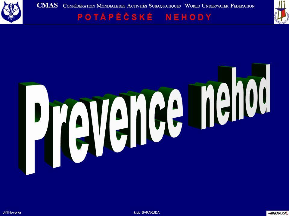Prevence nehod P O T Á P Ě Č S K É N E H O D Y