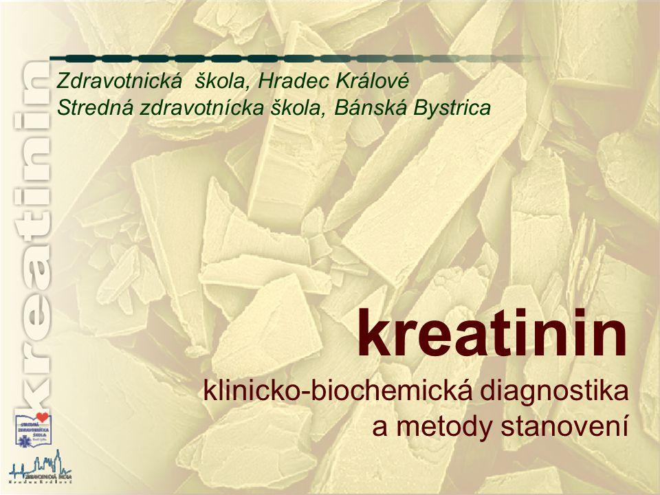 kreatinin klinicko-biochemická diagnostika a metody stanovení