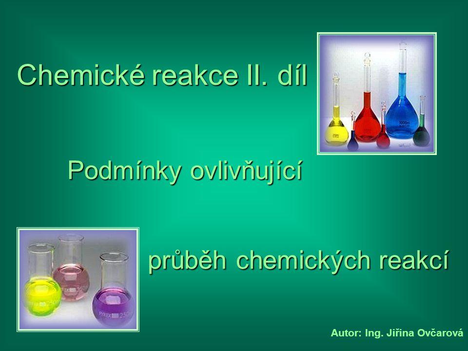 průběh chemických reakcí