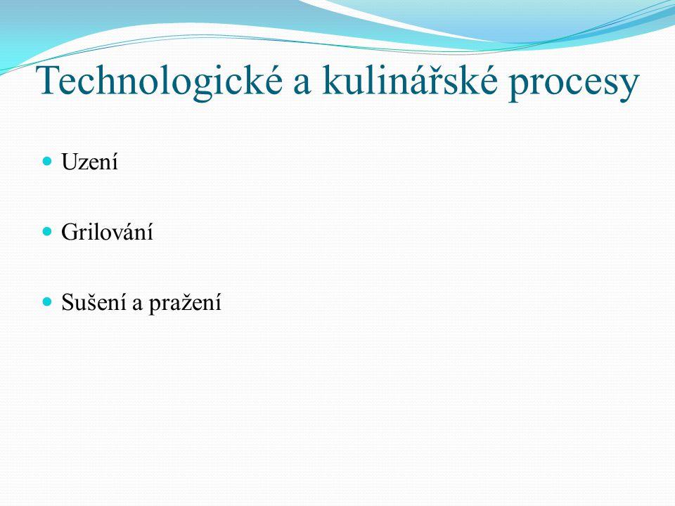 Technologické a kulinářské procesy
