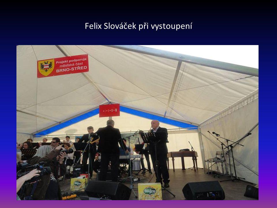 Felix Slováček při vystoupení