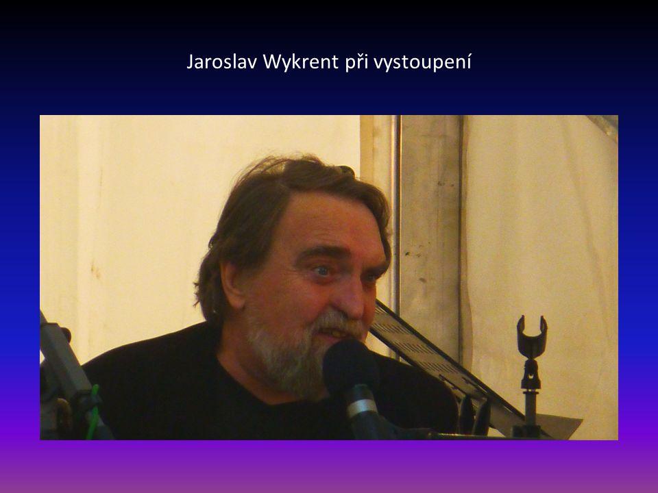 Jaroslav Wykrent při vystoupení