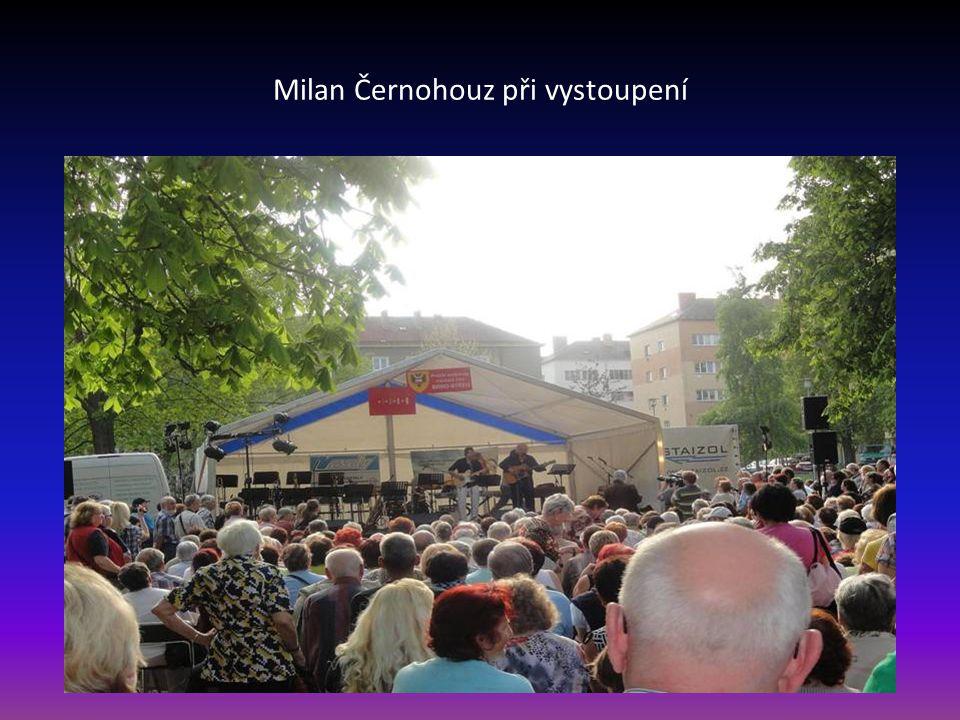 Milan Černohouz při vystoupení