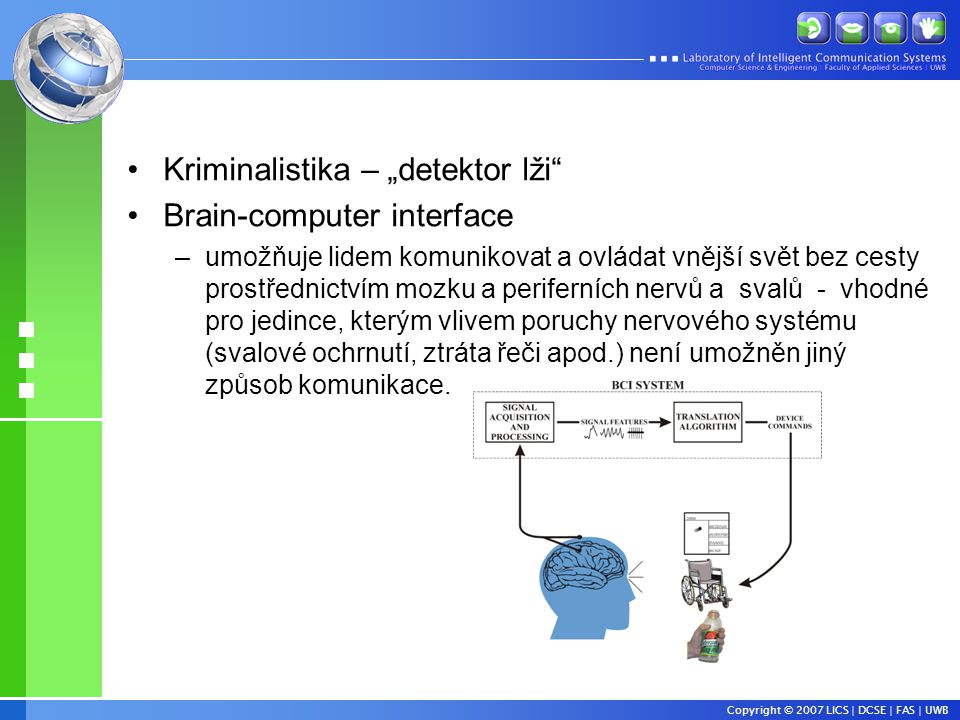 "Kriminalistika – ""detektor lži Brain-computer interface"