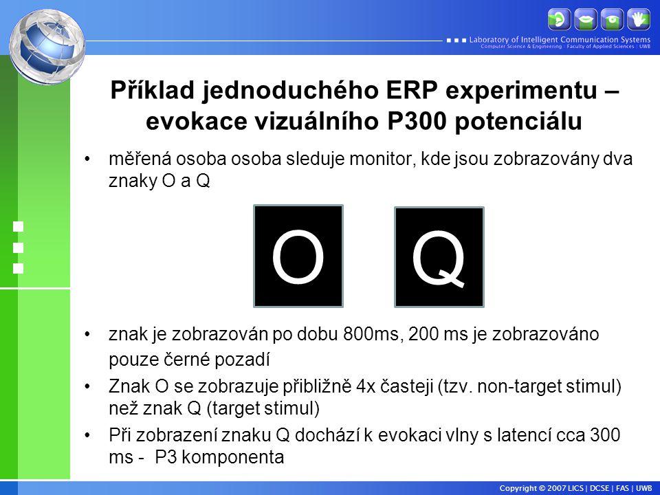 Příklad jednoduchého ERP experimentu –evokace vizuálního P300 potenciálu