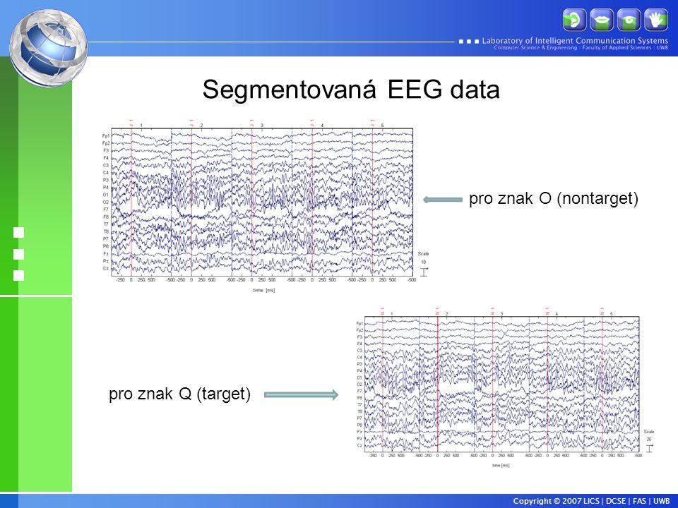 Segmentovaná EEG data pro znak O (nontarget) pro znak Q (target)